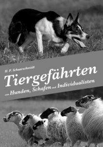 Mein Buch Tiergefährten Autor H.P.Schaarschmidt